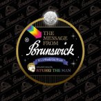 RYUHEI THE MAN/THE MESSAGE FROM Brunswick 【CD】
