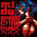 m1dy/SPEEDCORE DANDY XXX 【CD】