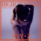 HIGHGINTONIC006/X・Y・Z 【CD】
