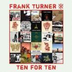 フランク・ターナー/テン・フォー・テン 【CD】