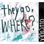 OLDCODEX/they go, Where? (初回限定) 【CD+DVD】