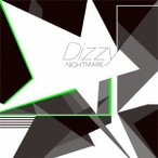 NIGHTMARE/Dizzy 【CD+DVD】