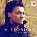 ヴィットリオ・グリゴーロ/アリヴェデルチ 【CD】