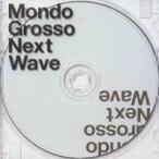 MONDO GROSSO/Next Wave 【CD】