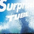 TUBE/Surprise! 【CD】