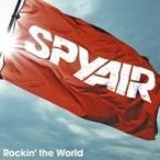 SPYAIR/Rockin' the World 【CD】