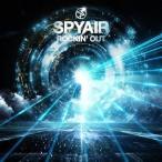 SPYAIR/ROCKIN' OUT(初回限定) 【CD+DVD】