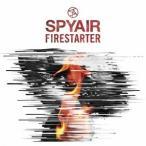 SPYAIR/ファイアスターター(初回限定) 【CD+DVD】