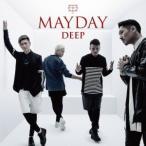 DEEP/MAYDAY《通常盤》 【CD】