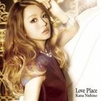 西野カナ/Love Place 【CD】