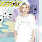 西野カナ/Believe(初回限定) 【CD+DVD】