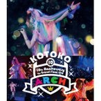 KOTOKO/10th Anniversary The Grand Final Live ARCH《通常版》 【Blu-ray】
