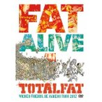 TOTALFAT/FAT ALIVE 1 WICKED FRIENDS, BE NAKED!! TOUR 2012 【DVD】