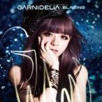 GARNiDELiA/BLAZING 【CD】