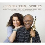 Connecting Sprits Roberta Gambarini Sings The Jimmy Heath Songbook