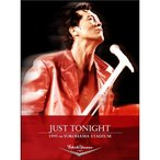 矢沢永吉/JUST TONIGHT 1995 in YOKOHAMA STADIUM 【DVD】