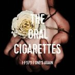 THE ORAL CIGARETTES/トナリアウ/ONE'S AGAIN《通常盤》 【CD】