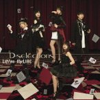 D-selections/LAYon-theLINE 【CD+DVD】