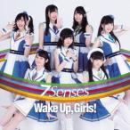 Wake Up,Girls!/7 Senses 【CD+DVD】