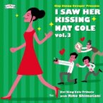 Clap Stomp Swingin'/I Saw Her Kissing Nat Cole vol.3 〜with Riko Shimatani〜 【CD】