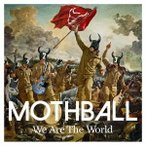 MOTHBALL/We Are The World 【CD】