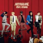 MYNAME/FiVE STARS(初回限定) 【CD+DVD】