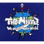 The Mirraz/We Are The Fuck'n World 【CD】