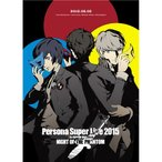 PERSONA SUPER LIVE 2015 〜in 日本武道館 -NIGHT OF THE PHANTOM- 【Blu-ray】