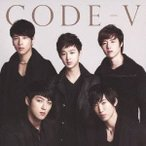 CODE-V/Addiction〜君なしには、生きられない 【CD】