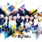 Trefle/Butter-Fly/One Time 【CD】
