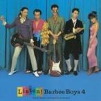バービーボーイズ/LISTEN! BARBEE BOYS 4 【CD】