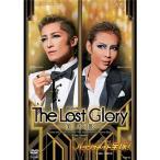 The Lost Glory  美しき幻影   パッショネイト宝塚     DVD