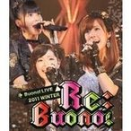 Buono! LIVE 2011 WINTER Re;Buono! 【Blu-ray】