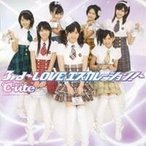 ℃-ute/3rd〜LOVE エスカレーション!〜 【CD】
