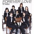 ℃-ute/FOREVER LOVE 【CD】