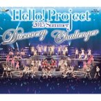 Hello!Project 2015 SUMMER 〜DISCOVERY・CHALLENGER〜 【Blu-ray】
