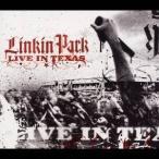 リンキン・パーク/ライヴ・イン・テキサス 【CD+DVD】