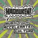 ハドーケン!/ミュージック・フォー・アン・アクセラレイテッド・カルチャー (初回限定) 【CD】