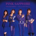 PINK SAPPHIRE/ゴールデン☆ベスト PINK SAPPHIRE 〜P.S.I LOVE YOU〜 【CD】