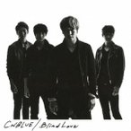 CNBLUE/Blind Love 【CD】