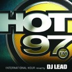 DJ LEAD/HOT97 INTERNATIONAL HOUR mixed by DJ LEAD 【CD】