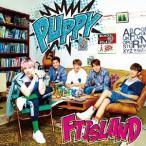 FTISLAND/PUPPY《通常盤》 【CD】