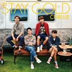 CNBLUE / STAY GOLD(初回限定盤A/CD+DVD) [CD]