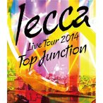 lecca/LIVE TOUR 2014 TOP JUNCTION 【Blu-ray】