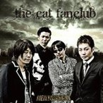 THE CAT FANCLUB/明鏡止水〜MEIKYOUSHISUI〜 【CD】