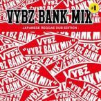 VYBZ BANK/VYBZ BANK MIX #1 JAPANESE REGGAE DUB EDI ...
