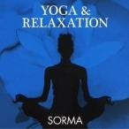 SORMA/YOGA & RELAXATION 【CD】