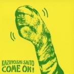 斉藤和義/COME ON! 【CD】