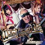 EMERGENCY/Walkin' Loopin' Party(初回限定) 【CD+DVD】