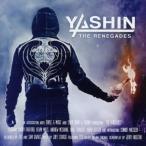 ヤシン/ザ・レネゲイズ 【CD】